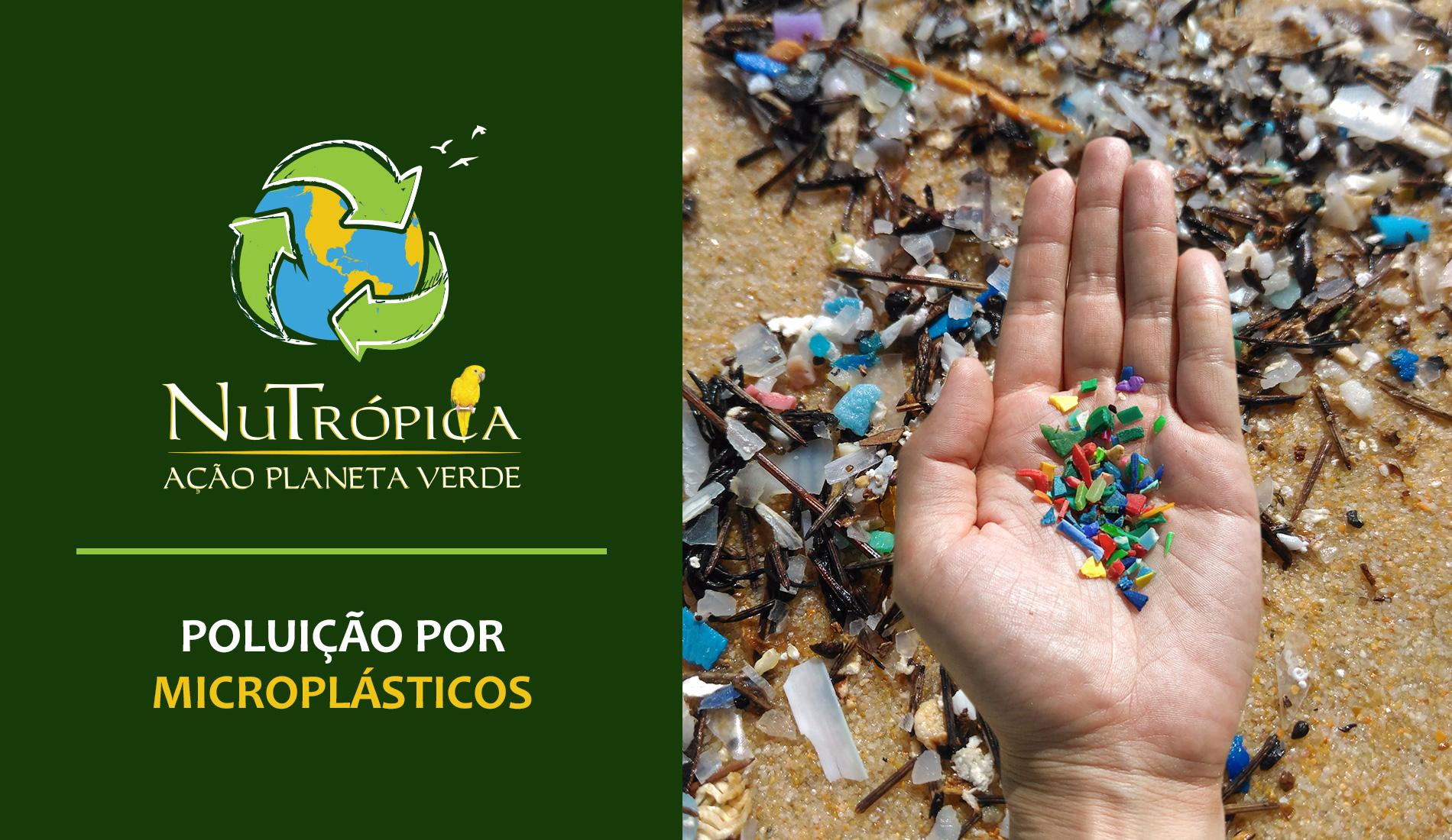 Ação Planeta Verde - Poluição causada através de Microplásticos